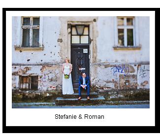 Stefanie & Roman